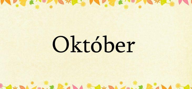 Čo nás čaká v mesiaci Október