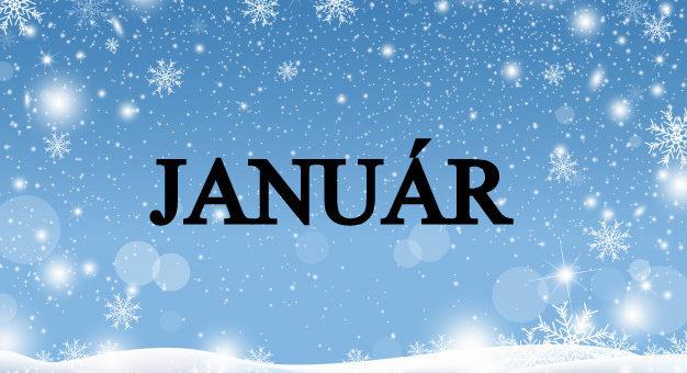 Čo nás čaká v mesiaci Január